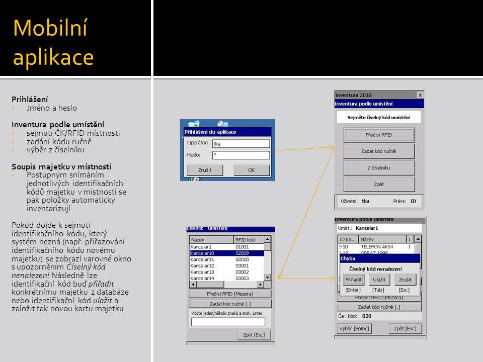Mobilní aplikace Prihlášení Jméno a heslo Inventura podle umístění