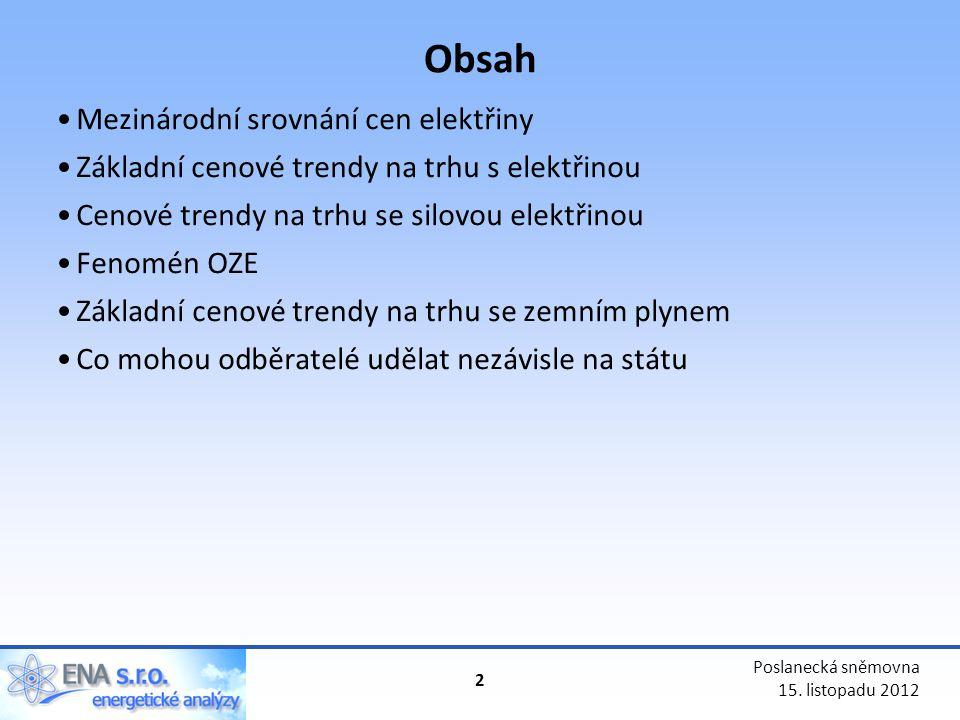 Obsah Mezinárodní srovnání cen elektřiny
