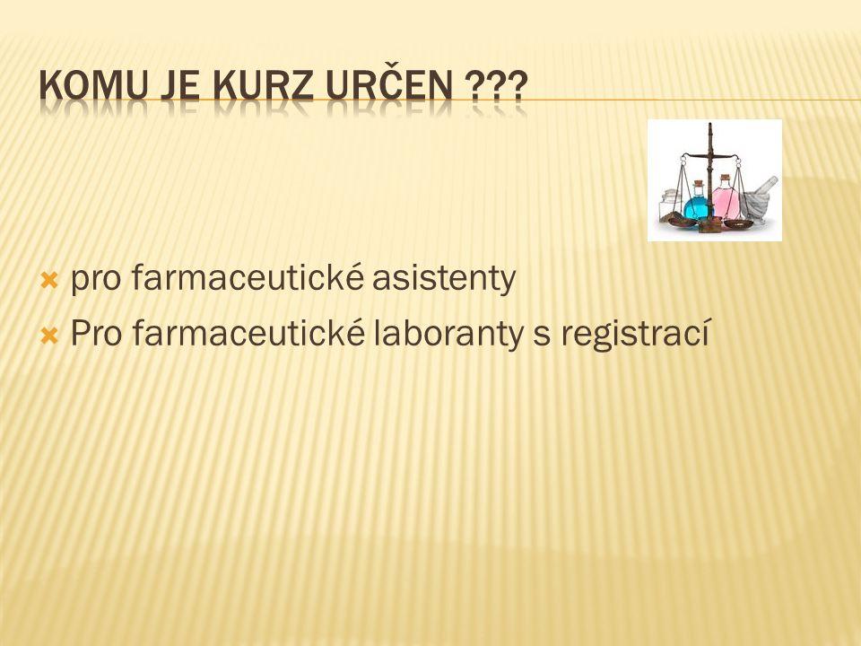 Komu je kurz určen pro farmaceutické asistenty