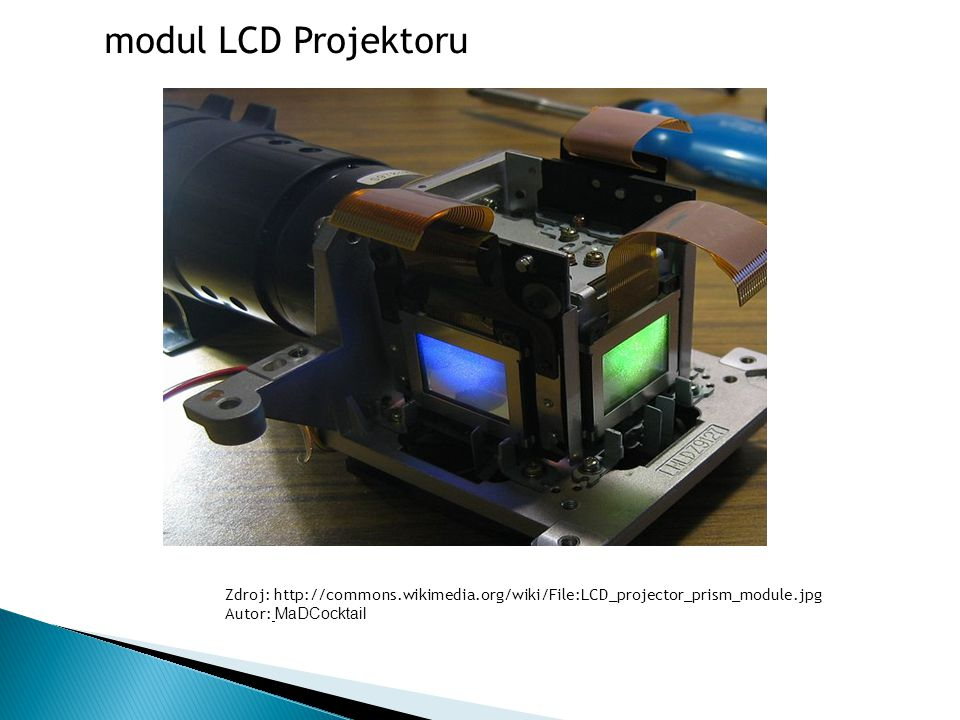 modul LCD Projektoru Zdroj: http://commons.wikimedia.org/wiki/File:LCD_projector_prism_module.jpg.
