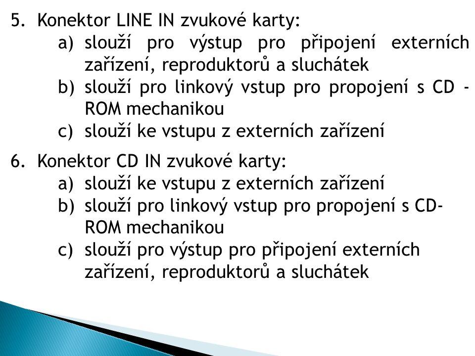 Konektor LINE IN zvukové karty: