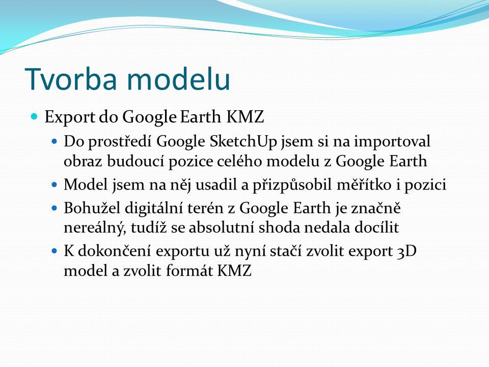 Tvorba modelu Export do Google Earth KMZ