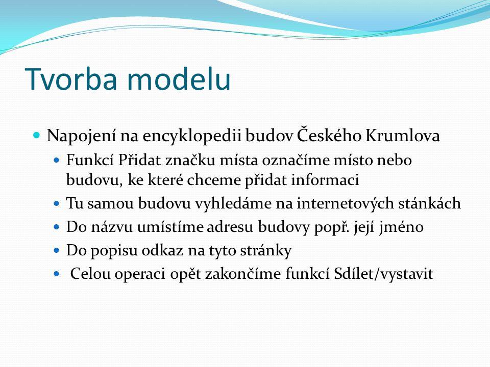 Tvorba modelu Napojení na encyklopedii budov Českého Krumlova