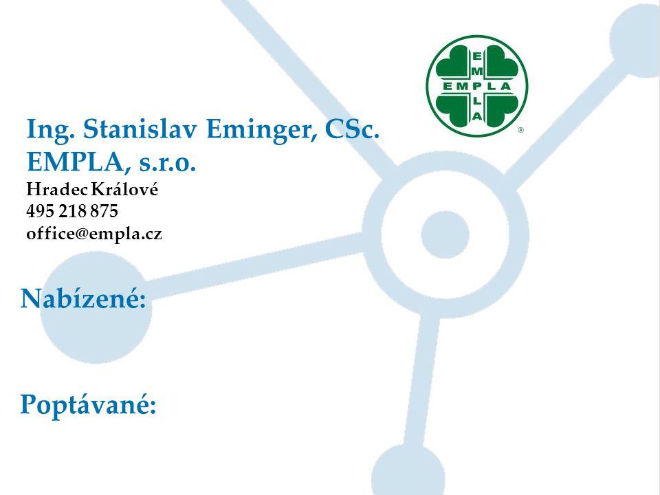 Ing. Stanislav Eminger, CSc. EMPLA, s.r.o.