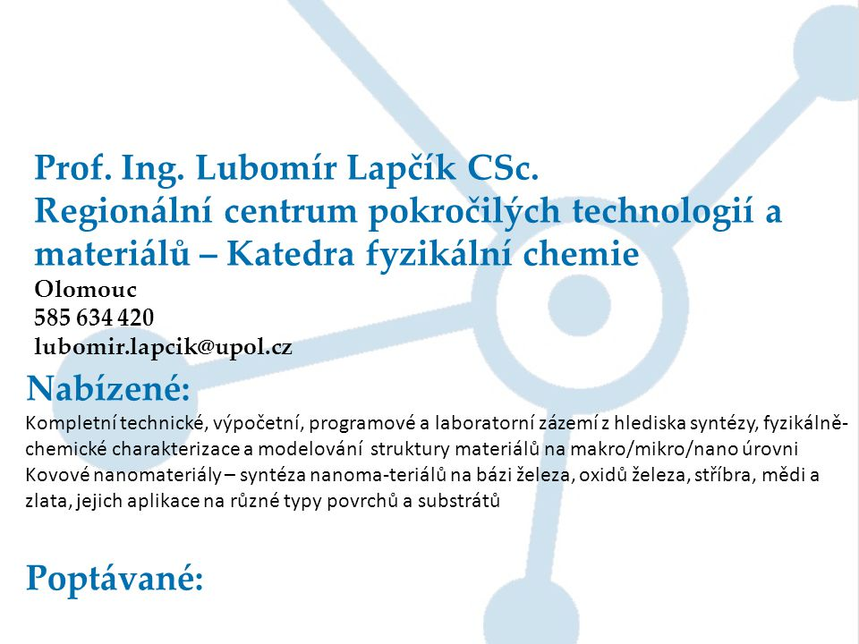 Prof. Ing. Lubomír Lapčík CSc.