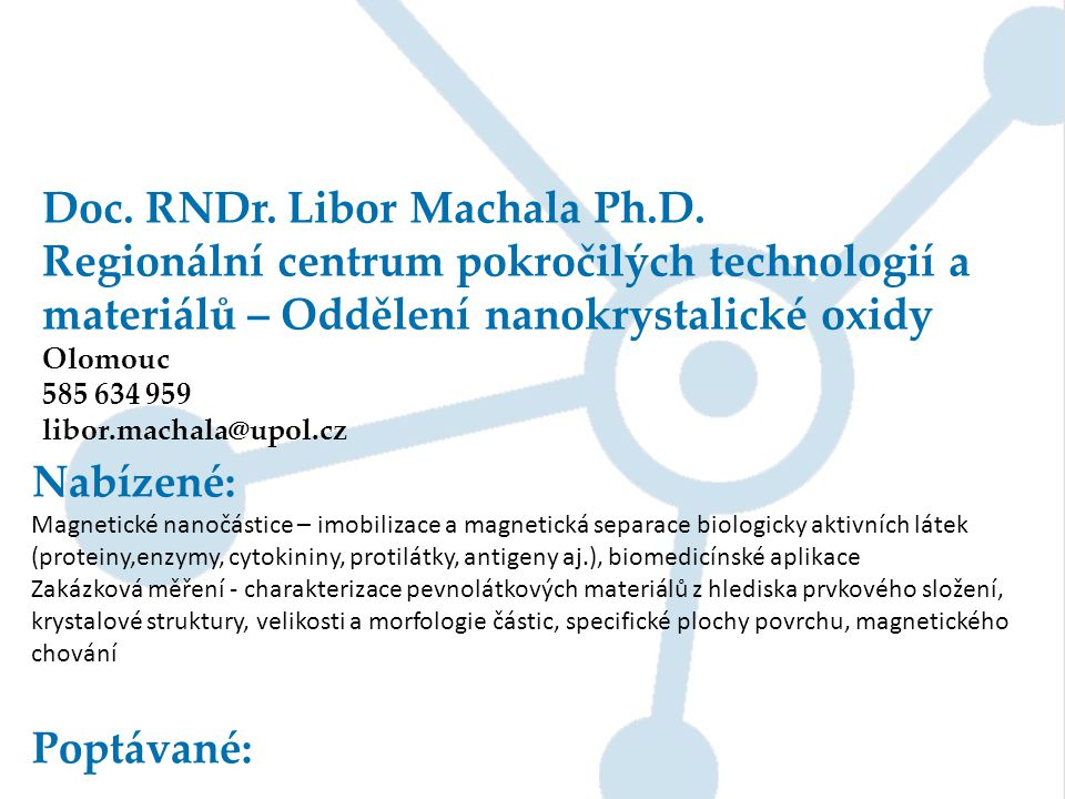 Doc. RNDr. Libor Machala Ph.D.