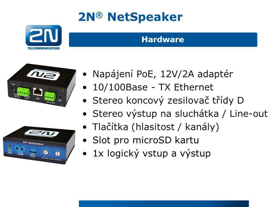 2N® NetSpeaker Napájení PoE, 12V/2A adaptér 10/100Base - TX Ethernet