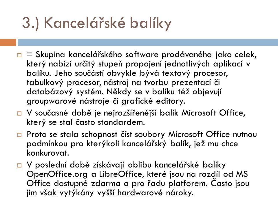 3.) Kancelářské balíky