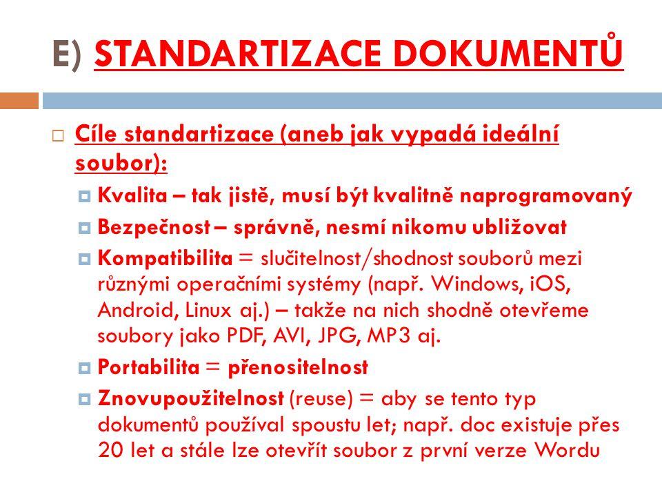 E) STANDARTIZACE DOKUMENTŮ