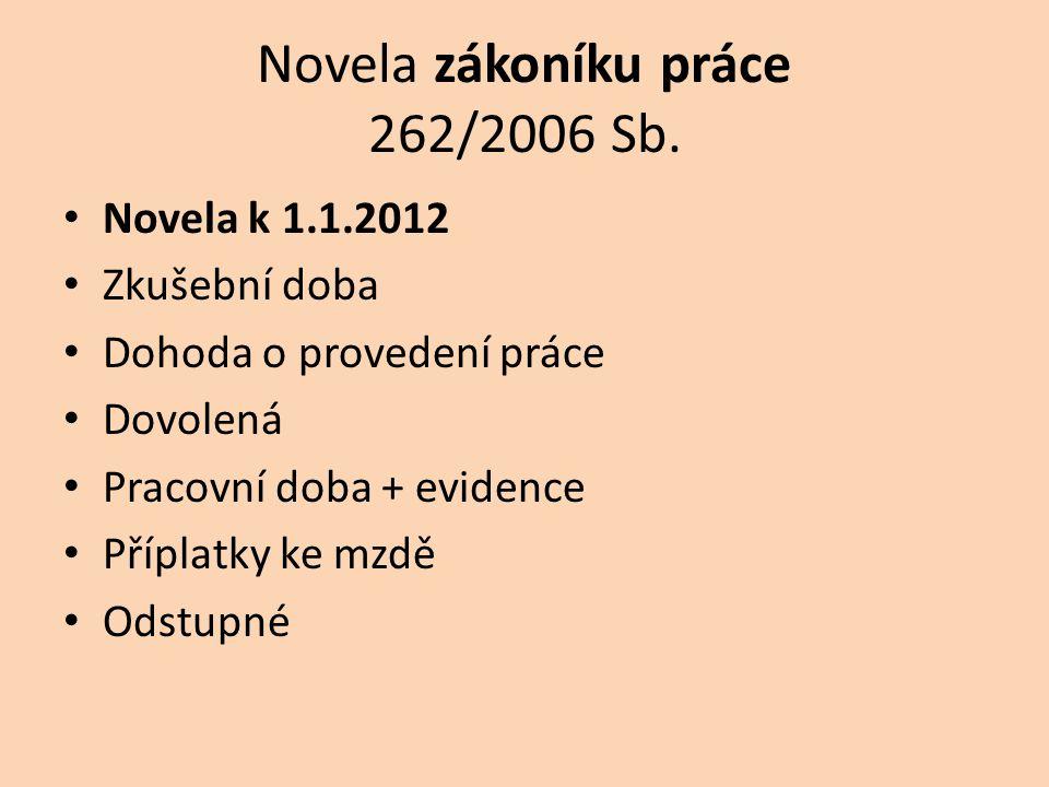 Novela zákoníku práce 262/2006 Sb.