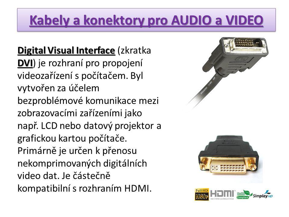 Kabely a konektory pro AUDIO a VIDEO