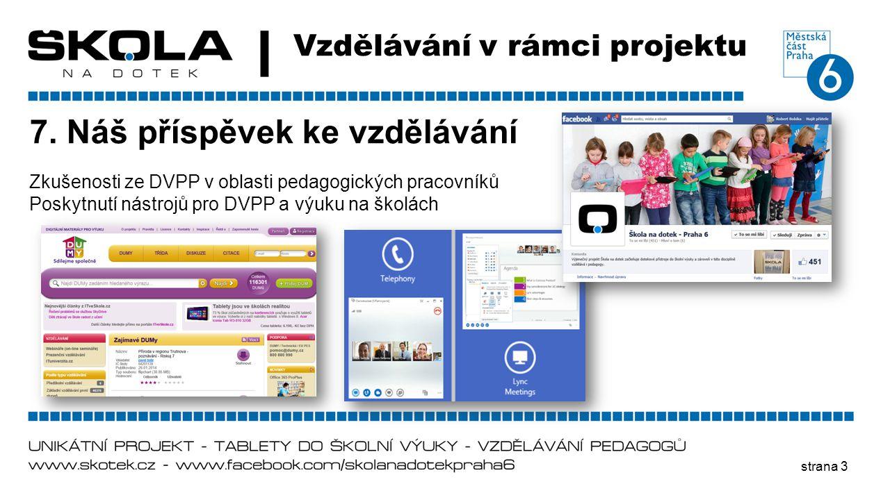 7. Náš příspěvek ke vzdělávání