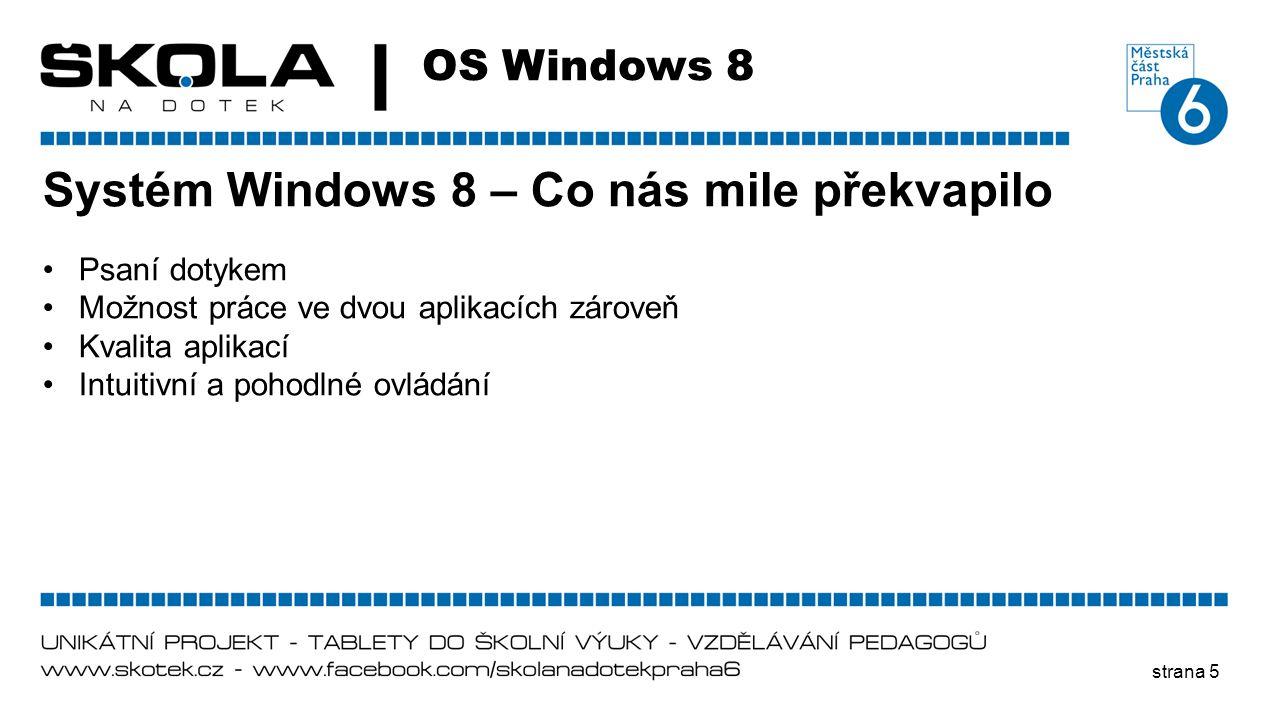 Systém Windows 8 – Co nás mile překvapilo