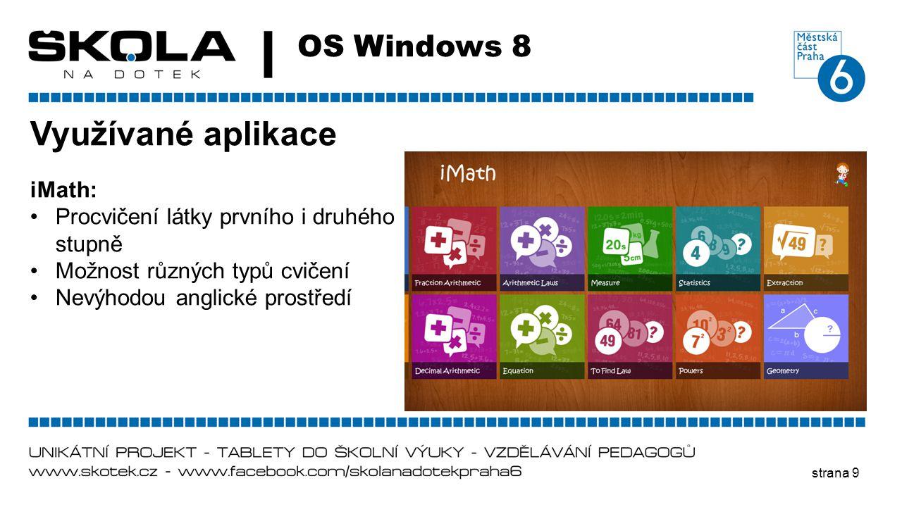 Využívané aplikace OS Windows 8 iMath: