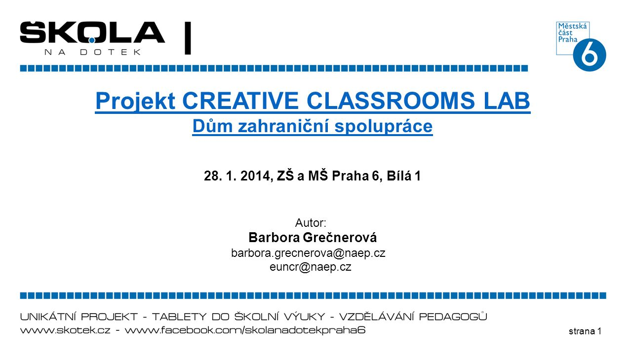 Projekt CREATIVE CLASSROOMS LAB Dům zahraniční spolupráce