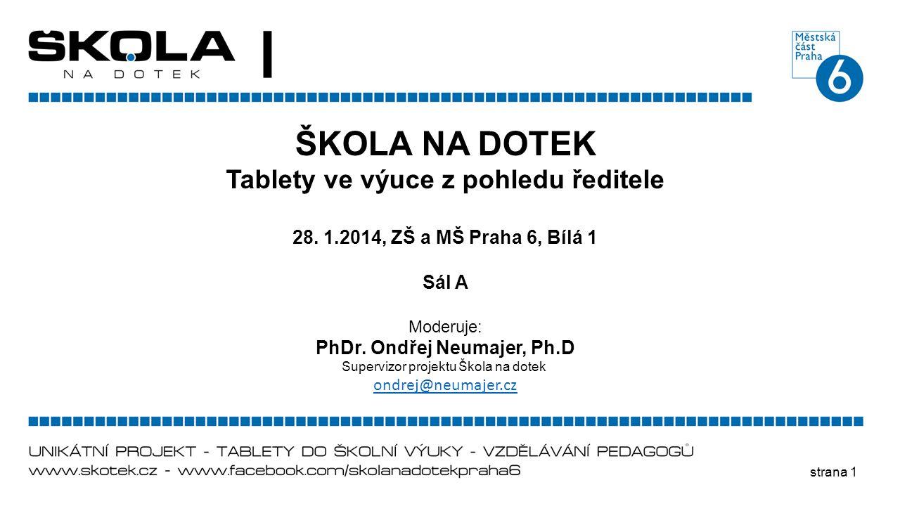 Tablety ve výuce z pohledu ředitele PhDr. Ondřej Neumajer, Ph.D