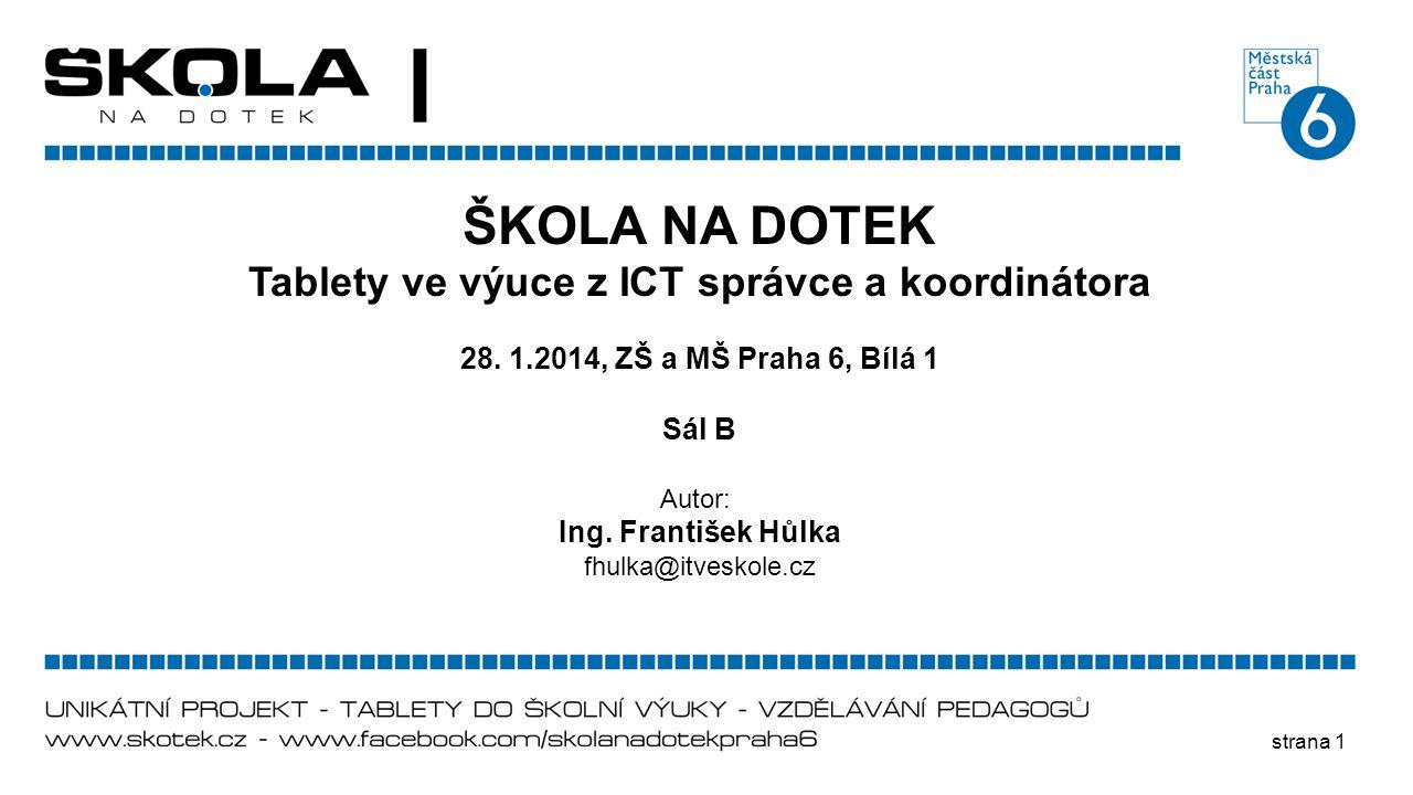 Tablety ve výuce z ICT správce a koordinátora