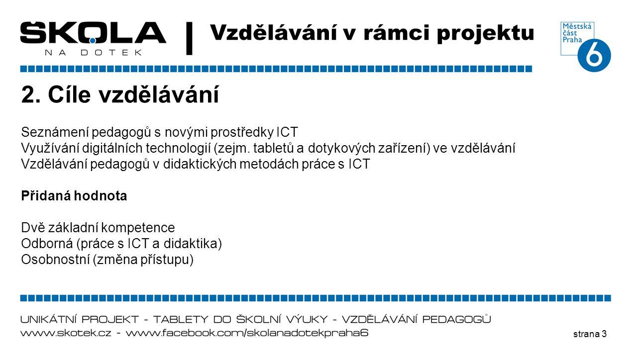 2. Cíle vzdělávání Vzdělávání v rámci projektu