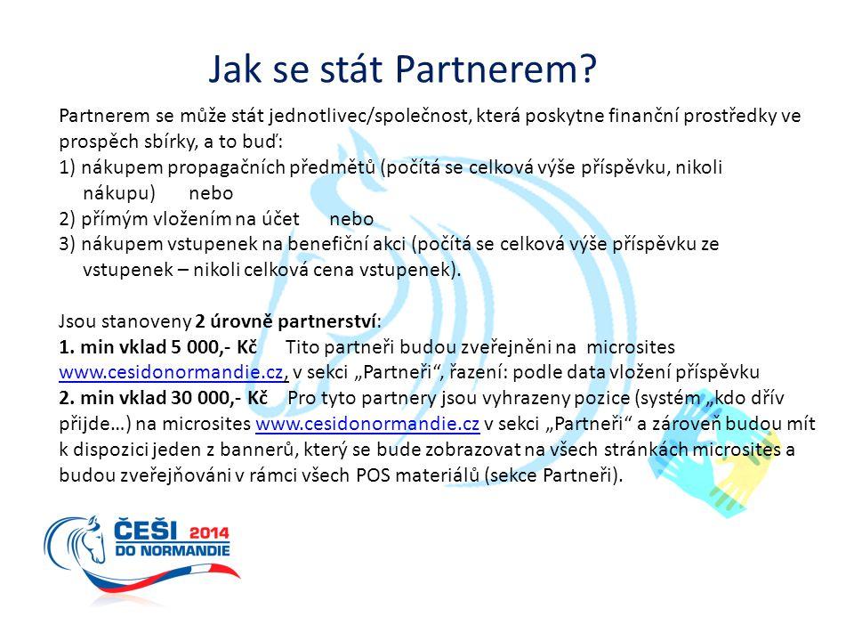 Jak se stát Partnerem Partnerem se může stát jednotlivec/společnost, která poskytne finanční prostředky ve prospěch sbírky, a to buď: