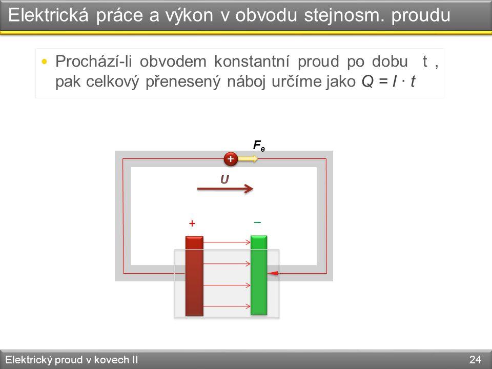 Elektrická práce a výkon v obvodu stejnosm. proudu