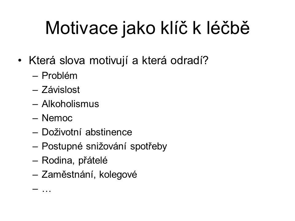 Motivace jako klíč k léčbě