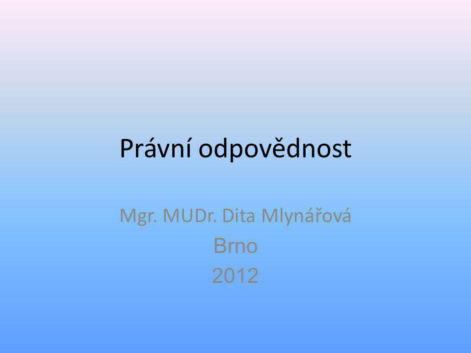 Mgr. MUDr. Dita Mlynářová Brno 2012