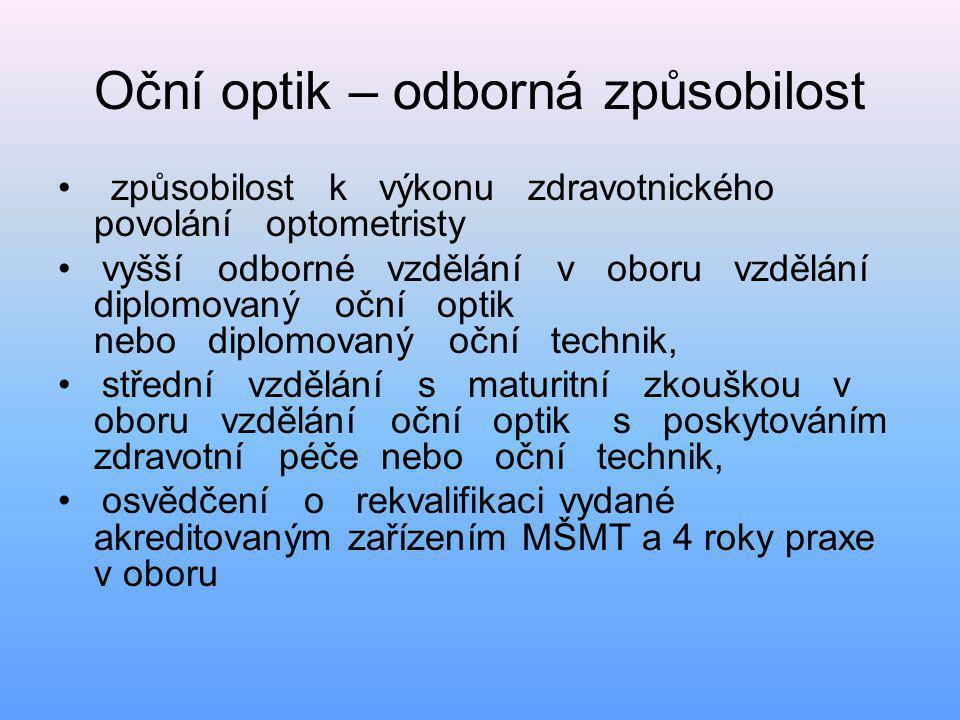 Oční optik – odborná způsobilost
