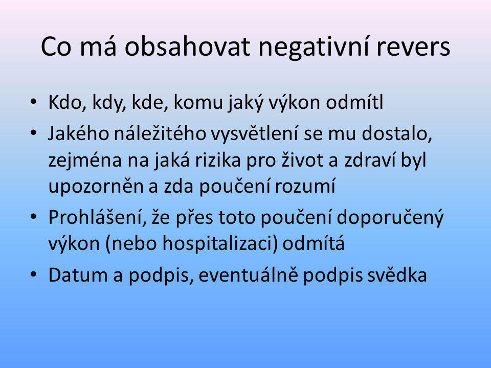Co má obsahovat negativní revers