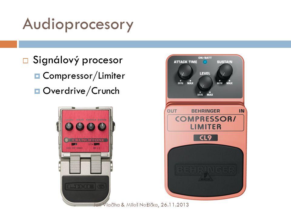 Audioprocesory Signálový procesor Compressor/Limiter Overdrive/Crunch