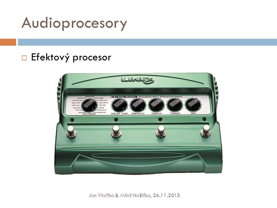 Audioprocesory Efektový procesor