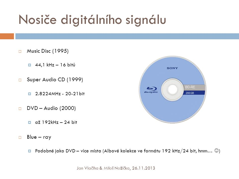 Nosiče digitálního signálu