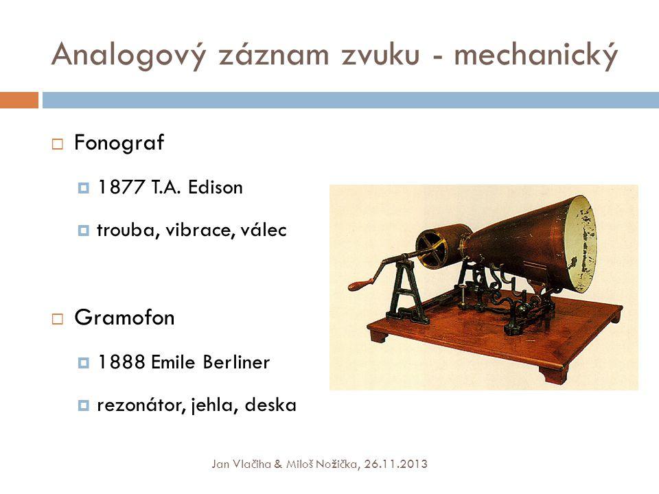 Analogový záznam zvuku - mechanický