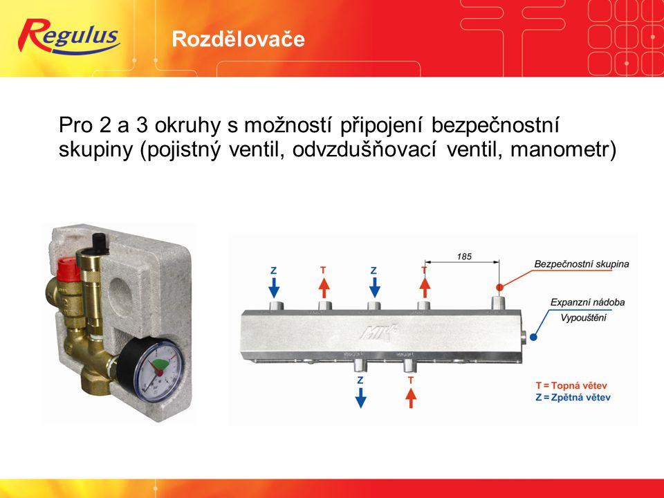Rozdělovače Pro 2 a 3 okruhy s možností připojení bezpečnostní skupiny (pojistný ventil, odvzdušňovací ventil, manometr)