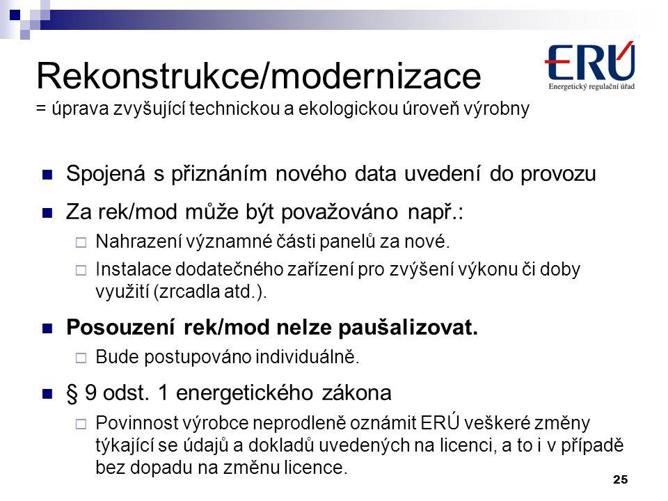 Rekonstrukce/modernizace = úprava zvyšující technickou a ekologickou úroveň výrobny