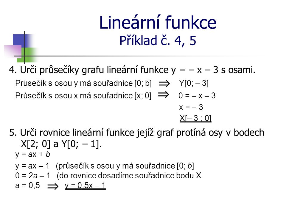 Lineární funkce Příklad č. 4, 5