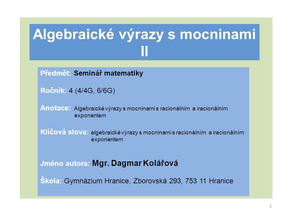 Algebraické výrazy s mocninami II