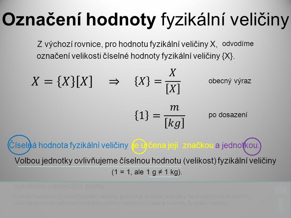 Označení hodnoty fyzikální veličiny
