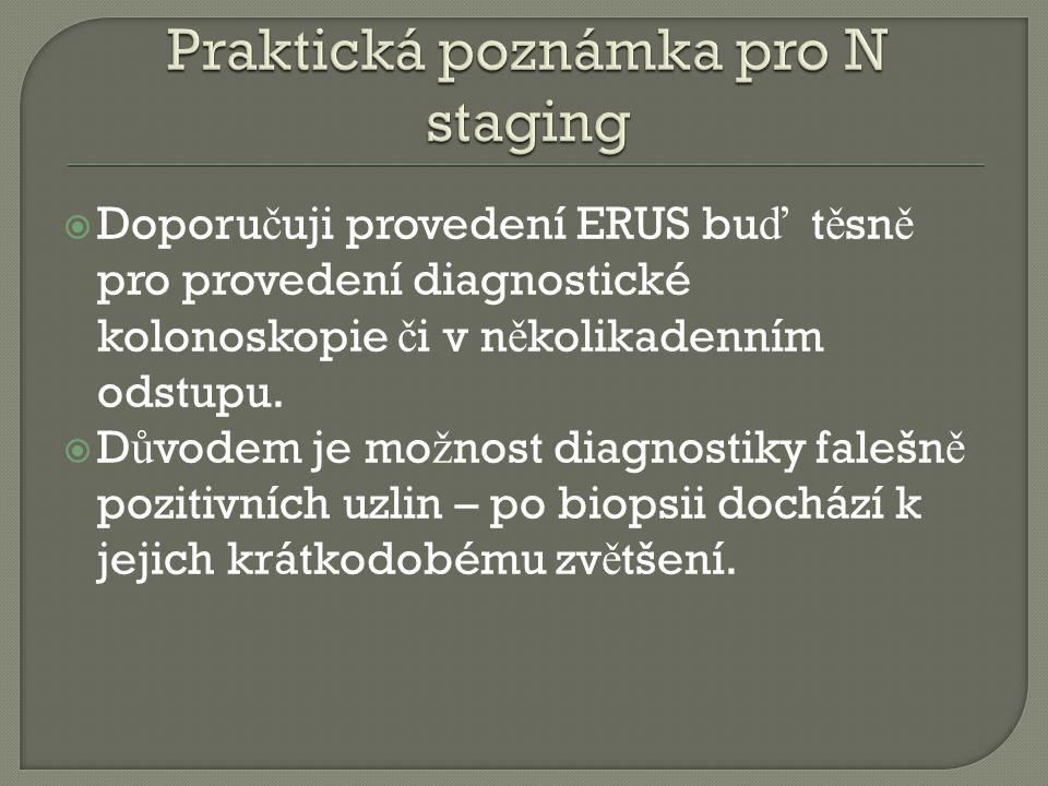 Praktická poznámka pro N staging