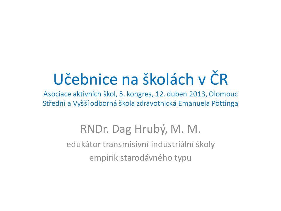 Učebnice na školách v ČR Asociace aktivních škol, 5. kongres, 12