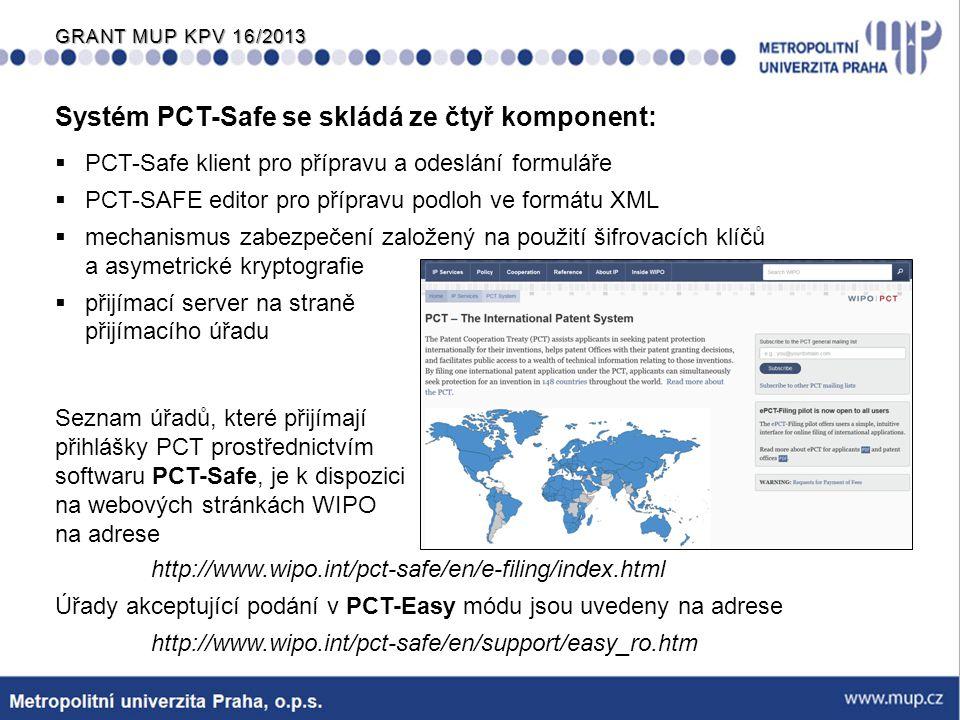 Systém PCT-Safe se skládá ze čtyř komponent: