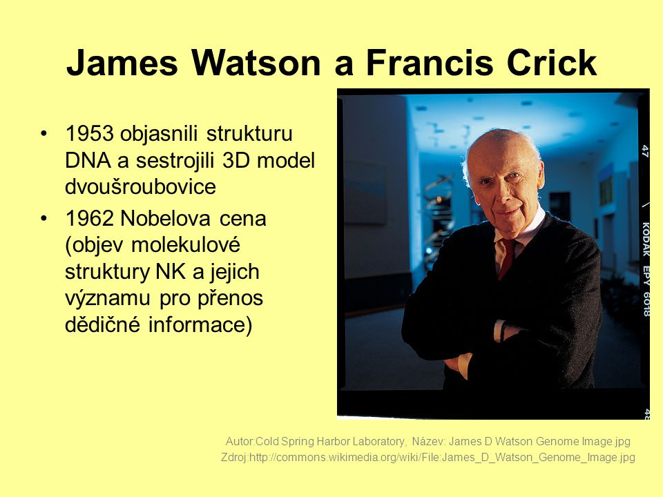 James Watson a Francis Crick