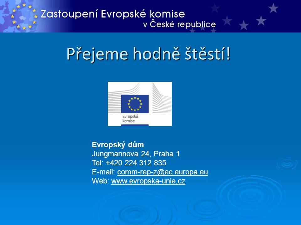 Přejeme hodně štěstí! Evropský dům Jungmannova 24, Praha 1