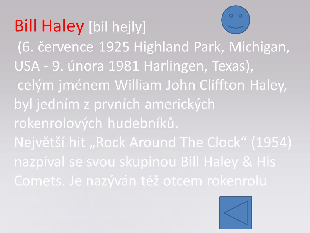 Bill Haley [bil hejly] (6