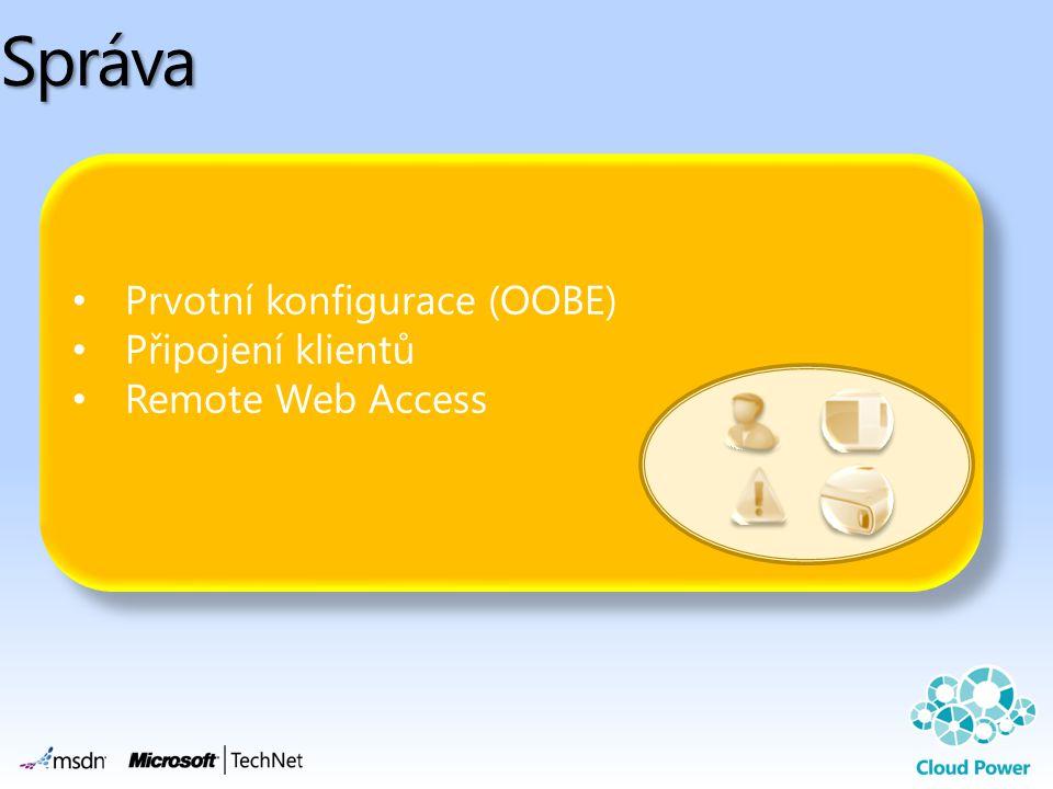 Správa Prvotní konfigurace (OOBE) Připojení klientů Remote Web Access