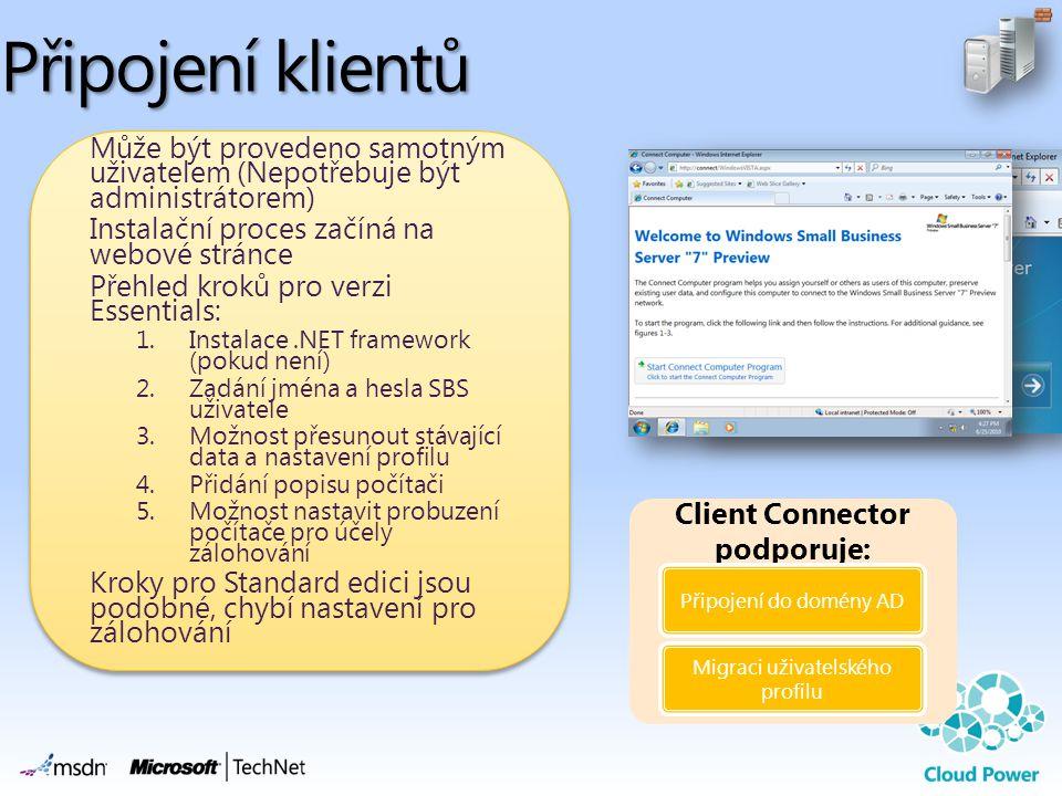 Client Connector podporuje: