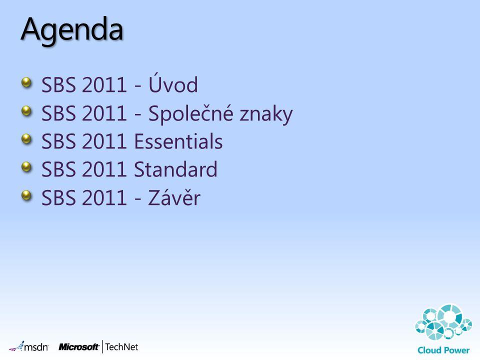 Agenda SBS 2011 - Úvod SBS 2011 - Společné znaky SBS 2011 Essentials