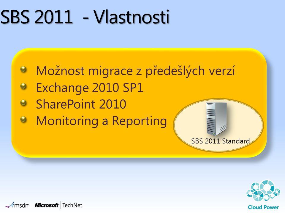 SBS 2011 - Vlastnosti Možnost migrace z předešlých verzí