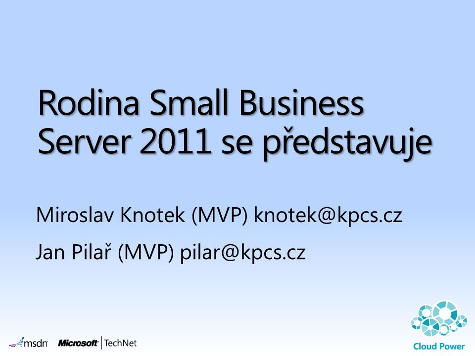 Rodina Small Business Server 2011 se představuje