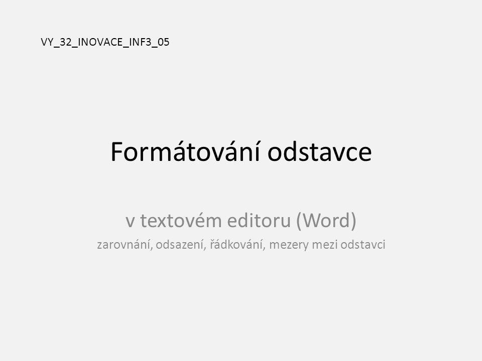 Formátování odstavce v textovém editoru (Word)