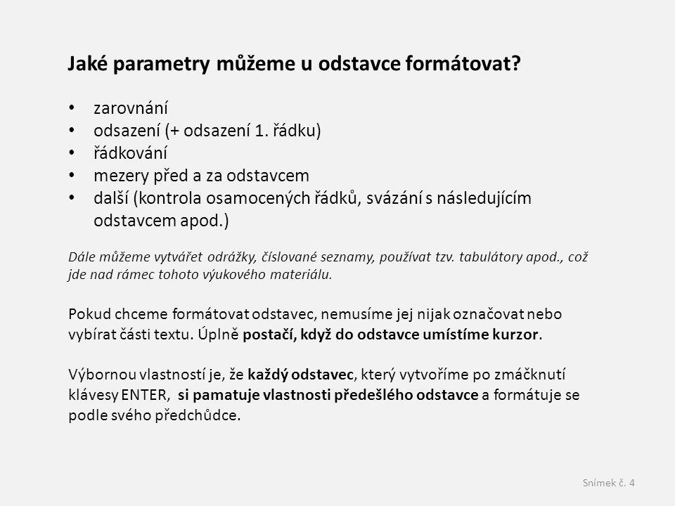 Jaké parametry můžeme u odstavce formátovat